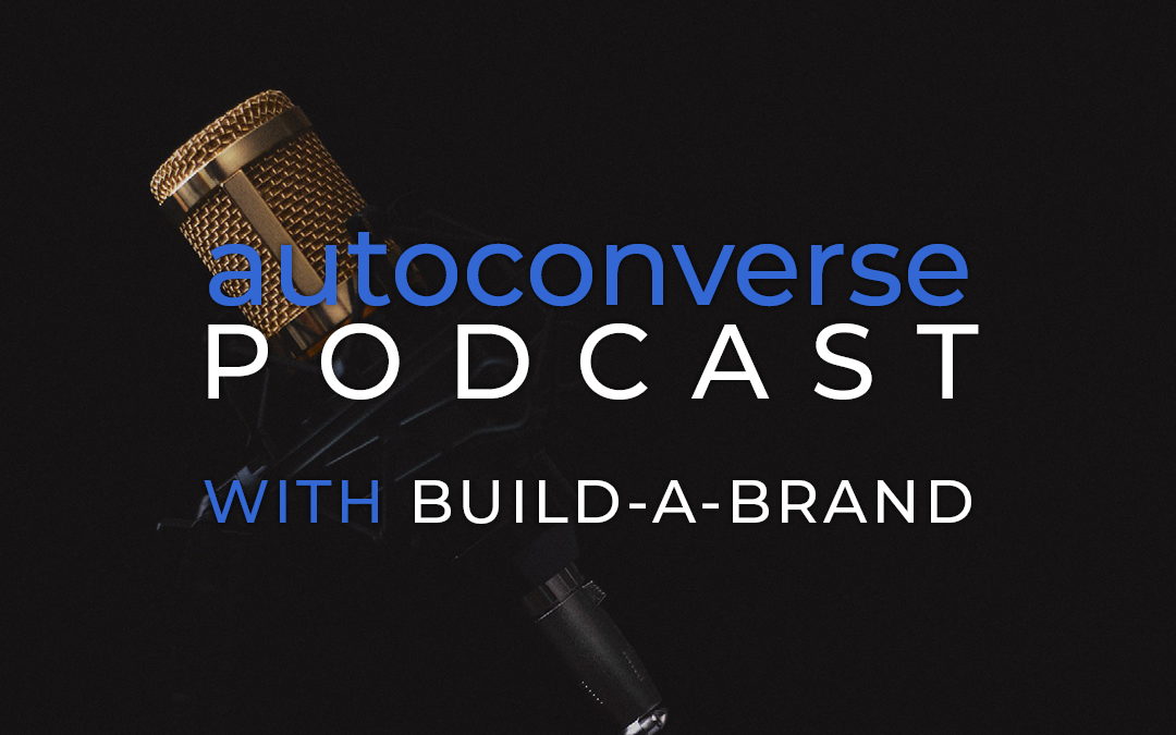 Save the Date | AutoConverse Featuring Build-A-Brand